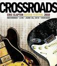 Video/DVD. Title: Eric Clapton - Crossroads Guitar Festival 2010