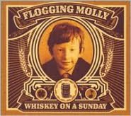 Whiskey On A Sunday (Flogging Molly)