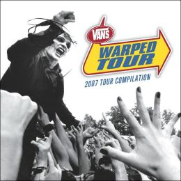 Warped Tour: 2007 Compilation