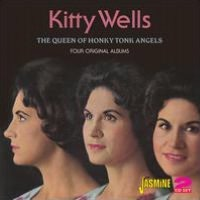 The Queen of Honkey Tonk Angels: Four Complete Albums
