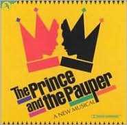 The Prince and the Pauper [Original Off-Broadway Cast]
