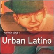 Rough Guide to Urban Latino