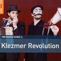 Rough Guide to Klezmer Revolution