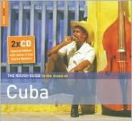 The Rough Guide to the Music of Cuba, Vol. 2
