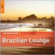 The Rough Guide to Brazilian Lounge