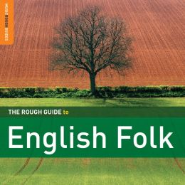 The Rough Guide to English Folk