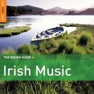 The Rough Guide to Irish Music: Third Edition [Special Edition] [Bonus CD]