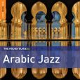 CD Cover Image. Title: The Rough Guide to Arabic Jazz, Artist: