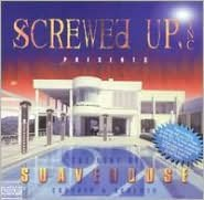 Screwed Up, Inc. Presents Best of Suavehouse Vol. 2