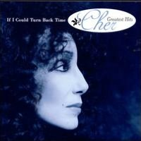 If I Could Turn Back Time: Cher's Greatest Hits [Interscope]