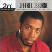 20th Century Masters - The Millennium Collection: The Best of Jeffrey Osborne