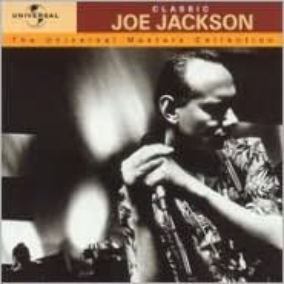 Classic Joe Jackson: The Universal Masters Collection