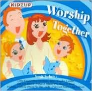 Worship Together [Kidzup]