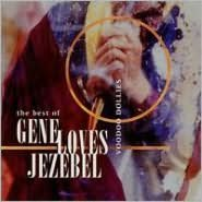 Voodoo Dollies: The Best of Gene Loves Jezebel