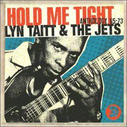 Hold Me Tight: Anthology 1965-1973