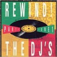 Rewind!, Part 1: The D.J.'s