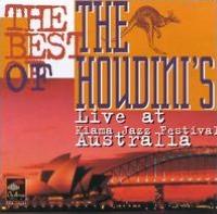 The Best of the Houdini's: Live at Kiama Jazz Festival Australia
