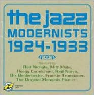 The Jazz Modernists 1924-1933