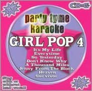 Party Tyme Karaoke: Girl Pop, Vol. 4