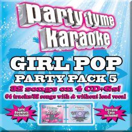 Party Tyme Karaoke: Girl Pop Party Pac, Vol. 5