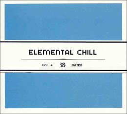 Elemental Chill, Vol. 4: Water