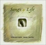 Songs 4 Life: Strengthen Your Faith
