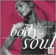 Body + Soul: No Control