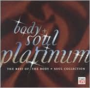 Body and Soul: Platinum