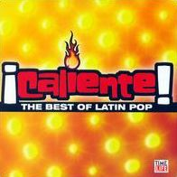Caliente: The Best of Latin Pop