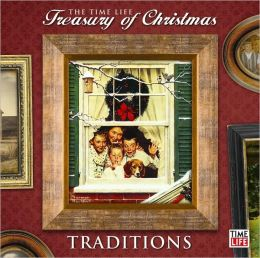 Time-Life's Treasury of Christmas: Tradition