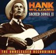 CD Cover Image. Title: Sacred Songs, Vol. 2: The Unreleased Recordings, Artist: Hank Williams