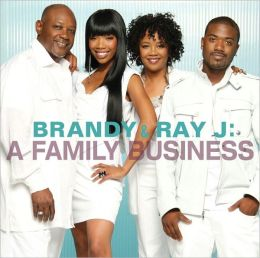 Brandy and Ray J: A Family Business