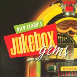 Dick Clark's Jukebox Gems