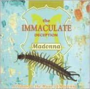 Immaculate Deception: A Tribute to the Music of Madonna