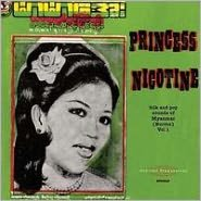 Princess Nicotine: Folk and Pop Sounds of Myanmar