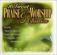16 Great Praise & Worship Classics, Vol. 1