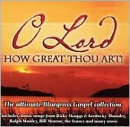 O Lord, How Great Thou Art!