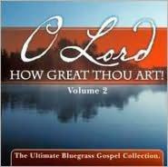 O Lord How Great Thou Art, Vol. 2