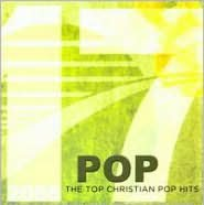 17 Pop: The Top Christian Pop Hits 2008