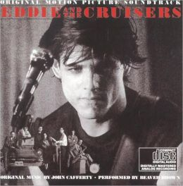 Eddie & the Cruisers [Original Soundtrack]