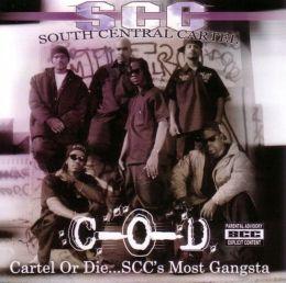 Cartel or Die: SCC's Most Gangsta