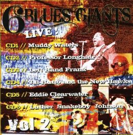 6 Blues Giants Live, Vol. 1 [6 Discs]