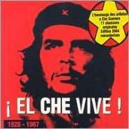 El Che Vive! [19 Tracks]