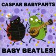 CD Cover Image. Title: Baby Beatles!, Artist: Caspar Babypants