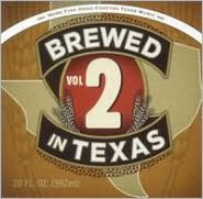 Brewed in Texas, Vol. 2
