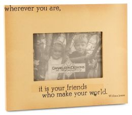 Wherever You Are Quote 4X6 Photo Frame