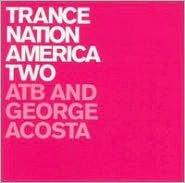 Trance Nation America, Vol. 2