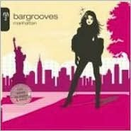 Bargrooves: Manhattan
