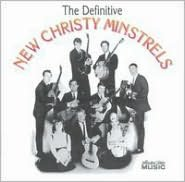 The Definitive New Christy Minstrels