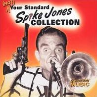 Not Your Standard Spike Jones Collection